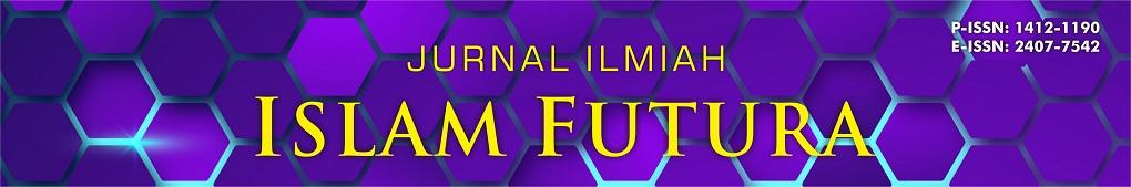 JURNAL ILMIAH ISLAM FUTURA (JIIF)