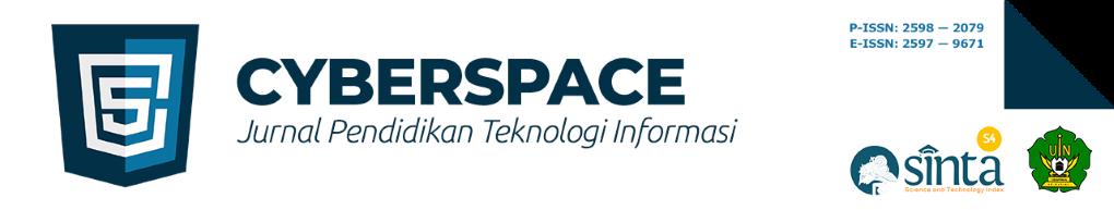 Cyberspace: Jurnal Pendidikan Teknologi Informasi